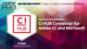 CI HUB at the CreativePro Week